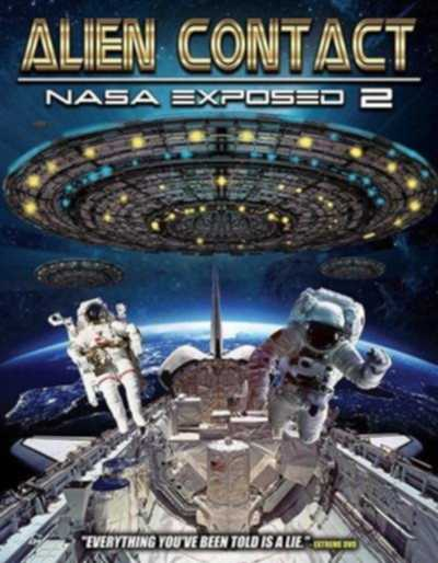 Контакт с пришельцами: Разоблачение НАСА 2